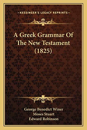 9781165266401: A Greek Grammar of the New Testament (1825)