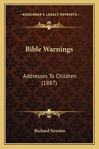 9781165277940: Bible Warnings: Addresses To Children (1887)