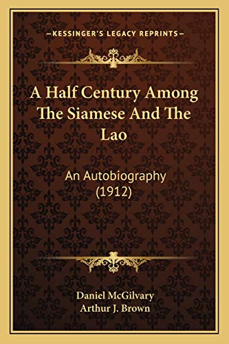 an essay on among the siamese and the lao by daniel mcgilvary