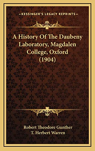 9781165284863: A History of the Daubeny Laboratory, Magdalen College, Oxford (1904)