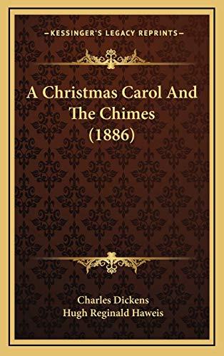 9781165285815: A Christmas Carol And The Chimes (1886)