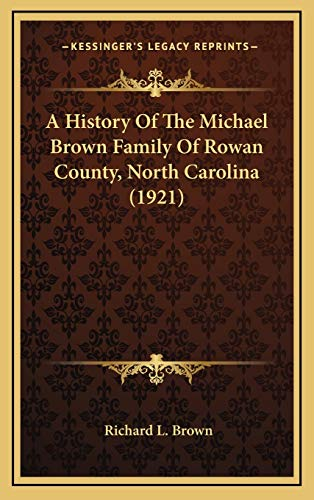 Rowan County, a brief history