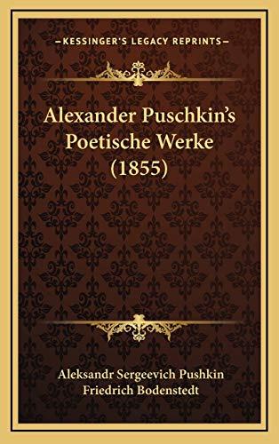 9781165294961: Alexander Puschkin's Poetische Werke (1855) (German Edition)