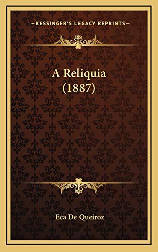 9781165298402: A Reliquia (1887) (Portuguese Edition)