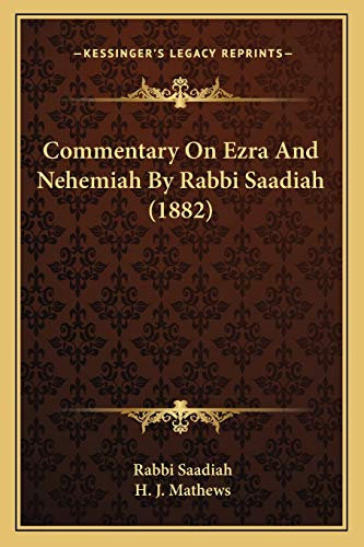 9781165302772: Commentary On Ezra And Nehemiah By Rabbi Saadiah (1882) (Hebrew Edition)