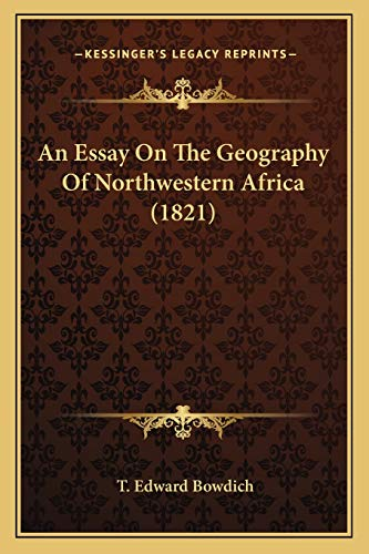 9781165305070: An Essay On The Geography Of Northwestern Africa (1821)