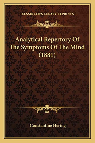 9781165313167: Analytical Repertory of the Symptoms of the Mind (1881)