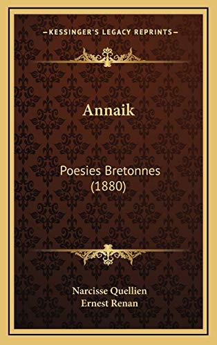 9781165317868: Annaik: Poesies Bretonnes (1880) (Breton Edition)