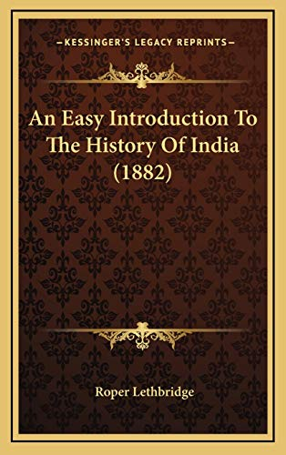 9781165318537: An Easy Introduction to the History of India (1882)