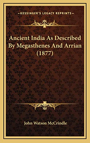 9781165320219: Ancient India as Described by Megasthenes and Arrian (1877)