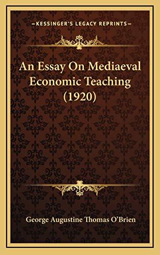 9781165320493: An Essay On Mediaeval Economic Teaching (1920)