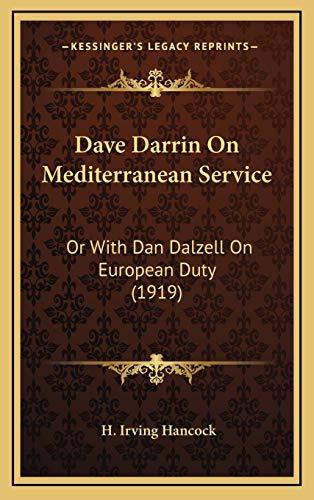 9781165320967: Dave Darrin On Mediterranean Service: Or With Dan Dalzell On European Duty (1919)