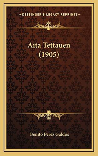 9781165322497: Aita Tettauen (1905) (Spanish Edition)