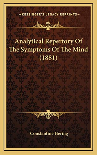 9781165322978: Analytical Repertory of the Symptoms of the Mind (1881)