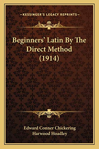 9781165337071: Beginners' Latin by the Direct Method (1914)