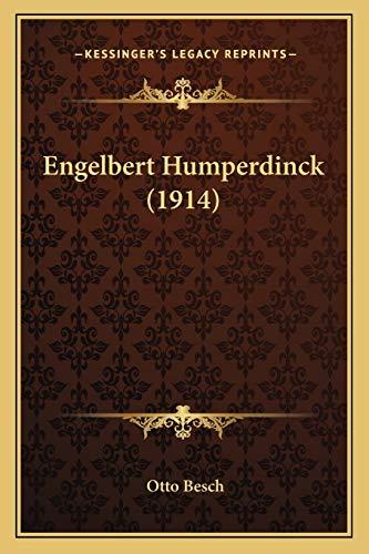 9781165339839: Engelbert Humperdinck (1914)