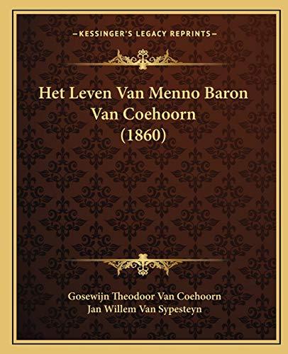 9781165341207: Het Leven Van Menno Baron Van Coehoorn (1860) (Dutch Edition)
