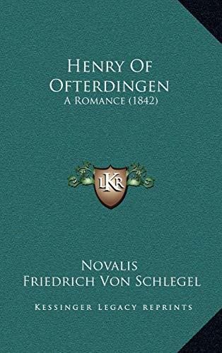 9781165357574: Henry Of Ofterdingen: A Romance (1842)