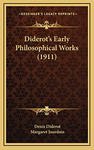 9781165358014: Diderot's Early Philosophical Works (1911)
