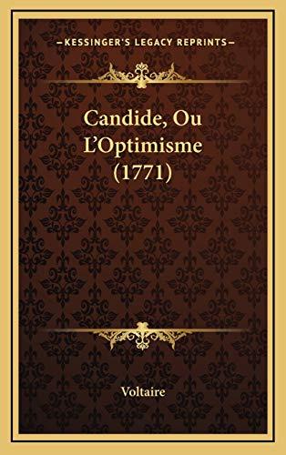 9781165358090: Candide, Ou L'Optimisme (1771) Candide, Ou L'Optimisme (1771)