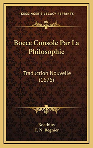 9781165359745: Boece Console Par La Philosophie: Traduction Nouvelle (1676) (French Edition)
