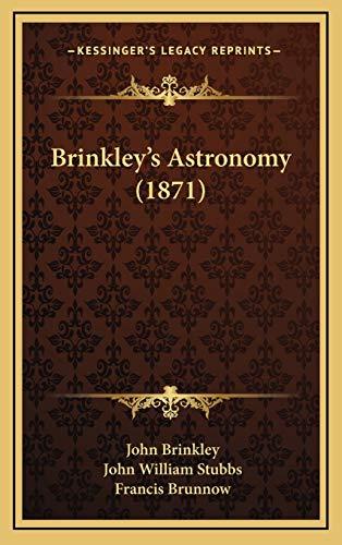 9781165360949: Brinkley's Astronomy (1871)
