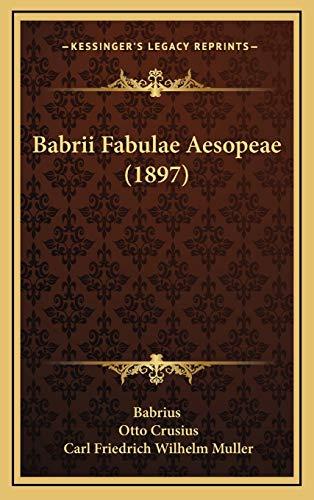 9781165364695: Babrii Fabulae Aesopeae (1897) (Latin Edition)