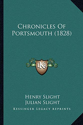 9781165379354: Chronicles Of Portsmouth (1828)