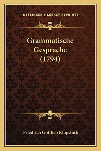 9781165383498: Grammatische Gesprache (1794)
