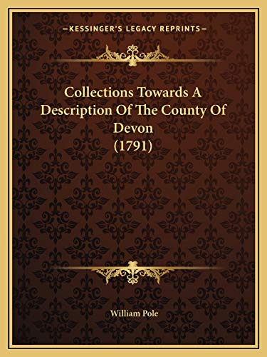 9781165386895: Collections Towards A Description Of The County Of Devon (1791)