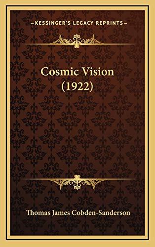9781165389421: Cosmic Vision (1922)