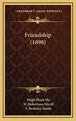 9781165393923: Friendship (1898)