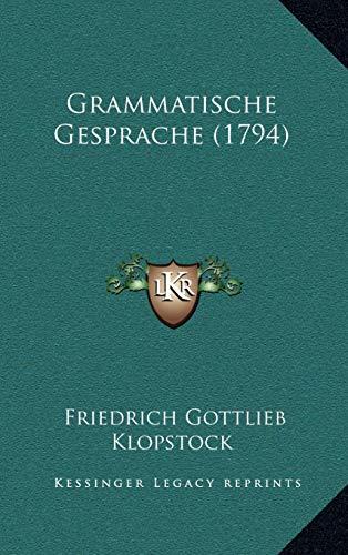 9781165398713: Grammatische Gesprache (1794)
