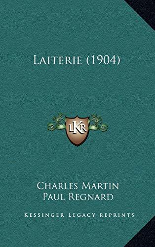 9781165399383: Laiterie (1904)