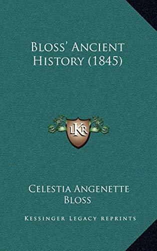 9781165399895: Bloss' Ancient History (1845)