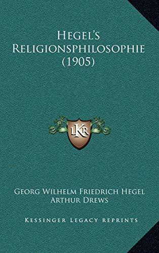 9781165401550: Hegel's Religionsphilosophie (1905)