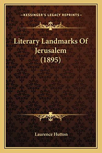 9781165409679: Literary Landmarks Of Jerusalem (1895)