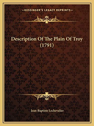 9781165420575: Description Of The Plain Of Troy (1791)