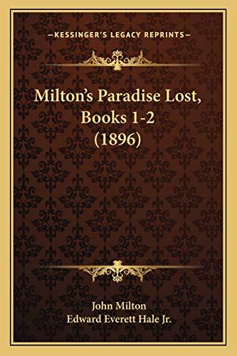 9781165422579: Milton's Paradise Lost, Books 1-2 (1896)