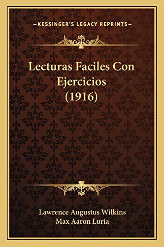 9781165432035: Lecturas Faciles Con Ejercicios (1916)