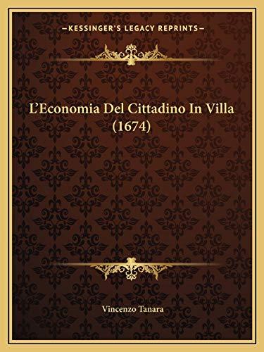 L`Economia Del Cittadino In Villa (1674) (Italian
