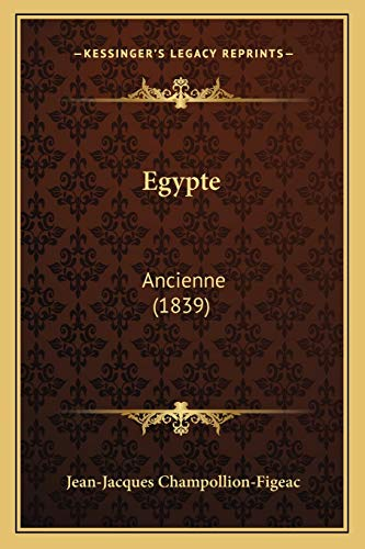 9781165438723: Egypte: Ancienne (1839) (French Edition)