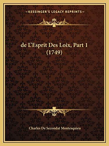 9781165438976: de L'Esprit Des Loix, Part 1 (1749)