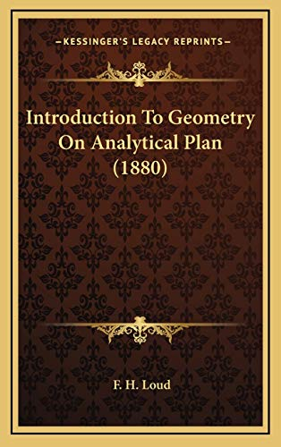 9781165440375: Introduction To Geometry On Analytical Plan (1880)