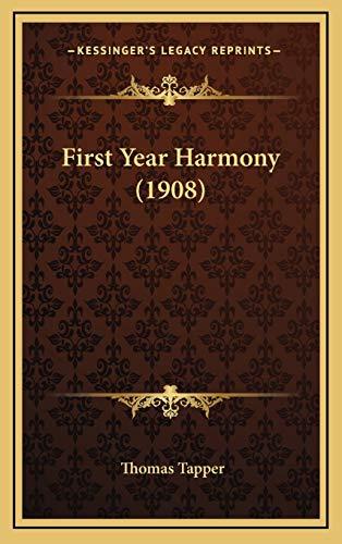 9781165444809: First Year Harmony (1908)