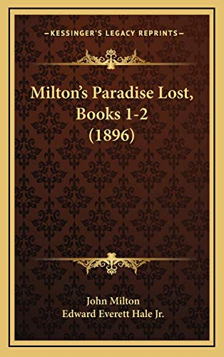 9781165447701: Milton's Paradise Lost, Books 1-2 (1896)