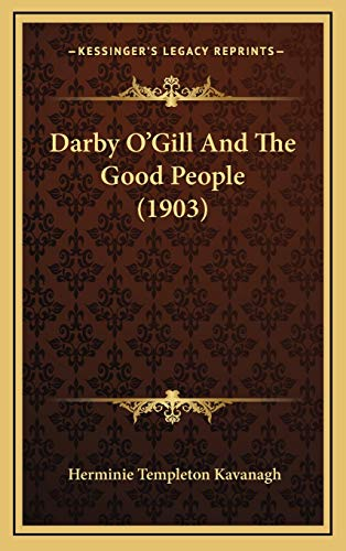 9781165453498: Darby O'Gill And The Good People (1903)