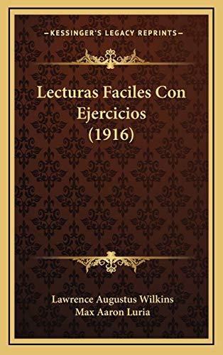 9781165456413: Lecturas Faciles Con Ejercicios (1916) (Spanish Edition)