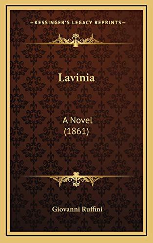 9781165460984: Lavinia: A Novel (1861)