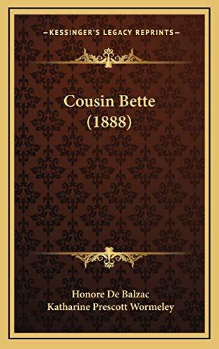 9781165461769: Cousin Bette (1888)